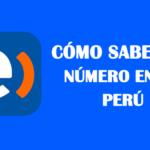 Cómo saber mi número Entel Perú sin saldo