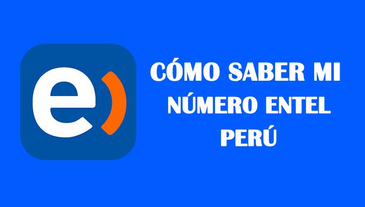 Cómo saber mi número Entel Perú sin saldo gratis