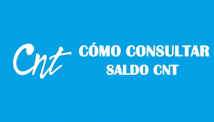 Cómo consultar saldo en CNT gratis