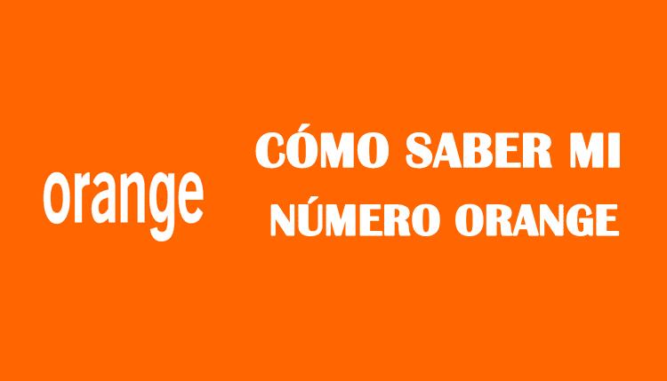 Cómo saber mi número orange sin saldo prepago