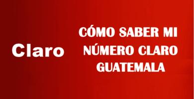Cómo saber mi número Claro Guatemala sin saldo
