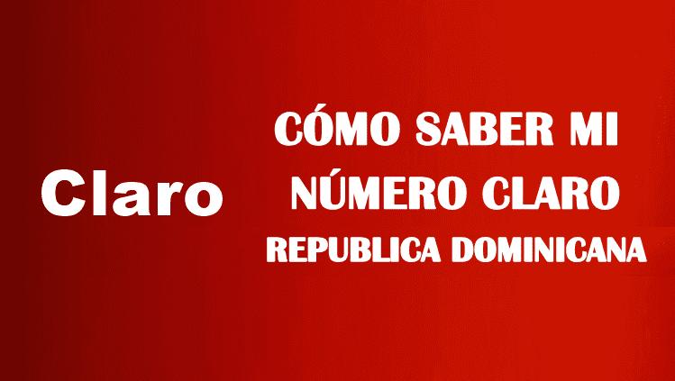 Cómo saber mi número claro república dominicana sin saldo gratis