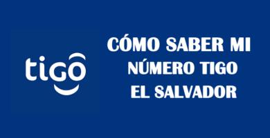 Cómo saber mi número Tigo El Salvador sin saldo