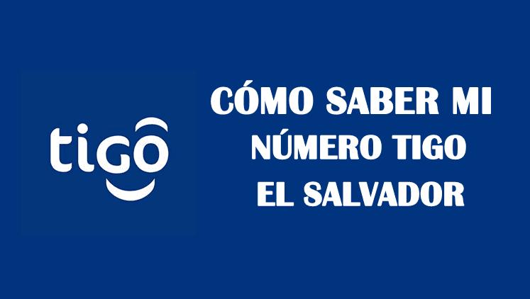 Cómo saber mi número Tigo El Salvador sin saldo gratis