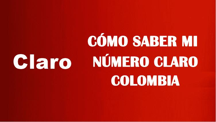 Cómo saber mi número claro Colombia sin saldo