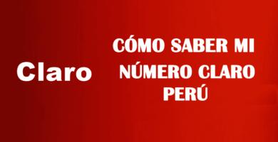 Cómo saber mi número claro perú sin saldo gratis