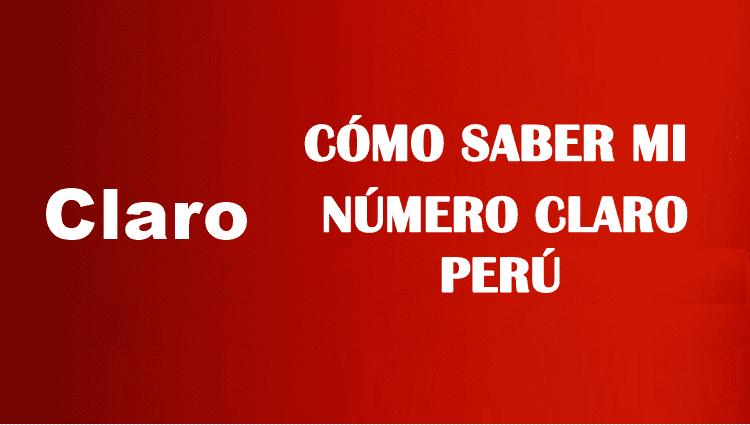 Cómo saber mi número claro perú sin saldo