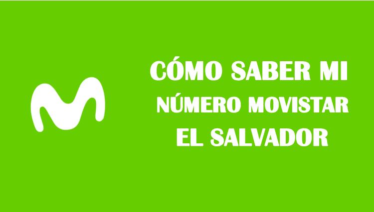 Cómo saber mi número movistar el Salvador sin saldo